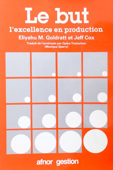 GOLDRATT-COX-Le But-L'excellence en production