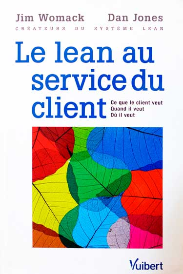 Le Lean au service du client - WOMACK- JONES